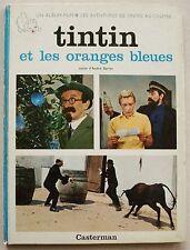 Tintin et les Oranges Bleues HERGE éd Casterman 1965 EO