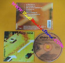 CD SHARP NINE Untimed 1994 Germany MAUSOLEUM 904153.2 no lp mc dvd (CS61)