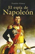 Espia de Napoleon, El (Spanish Edition) (Historica (Ediciones B))