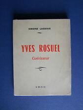 YVES ROSUEL GUÉRISSEUR : SIMONE LACROIX - 1955