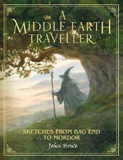 A Middle-earth Traveller: Sketches from Bag End to Mordor | John Howe