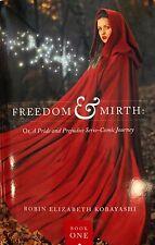 SIGNED NEW Freedom & Mirth Book Robin Kobayashi Pride And Prejudice Journey