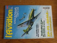 $$$ Revue Fana de l'aviation N°321 Base Takoradi  Avenger 1943  XP-75 Eagle