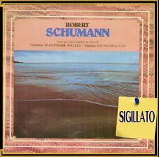 """ROBERT SHUMANN """" SONATE PER VIOLINO E PIANOFORTE """" LP SIGILLATO CGD 1978 ITALY"""