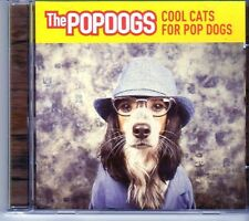 (EK155) The Popdogs, Cool Cats For Pop Dogs - CD