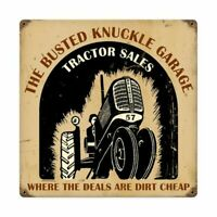 """BUSTED KNUCKLE GARAGE TRACTOR SALES 12"""" SQ HEAVY DUTY USA MADE METAL ADV SIGN"""