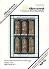 Glasmalerei - Faszination in Glas, Licht und Farbe Glas in lood op postzegels