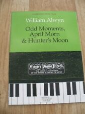 William Alwyn - Odd Moments, April Morn & Hunter's Moon (ABRSM Easy Piano) NEW