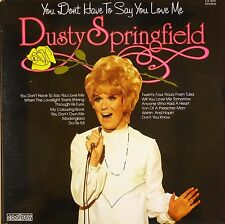 "12"" LP-Dusty Springfield-you don 't have to say you love me-b420"