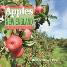 Apples of New England: A User's Guide - Hardcover - GOOD