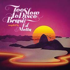 ED PRESENTS MOTTA - TOO SLOW TO DISCO BRASIL   CD NEUF