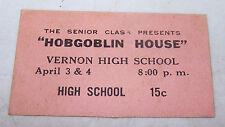 Old Senior Class Play TICKET Hobgoblin House VERNON High School 15 cents