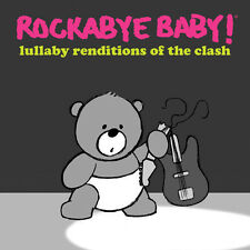 Rockabye Baby!, Rock - Lullaby Renditions of the Clash [New CD]