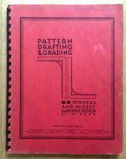 1968 PATTERN DRAFTING & GRADING, WOMEN'S AND MISSES' GARMENT DESIGN BOOK, ROHR