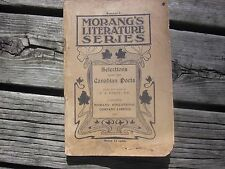 Antique 1907 Morang's Literature Series Selections From The Canadian Poets used