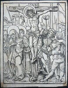 HOLZSCHNITT JOHANNES WECHTLIN CHRISTUS AM KREUZ POSTILLE KAISERSBERG 1507 / 1522