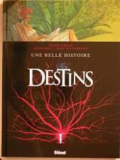DESTINS TOME 7  UNE BELLE HISTOIRE  en EO  de GIROUD/RODOLPHE