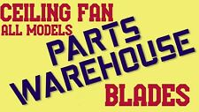 CEILING FAN REPLACEMENT PARTS ----> BLADE SETS <-- All Fan Models COMPLETE SETS