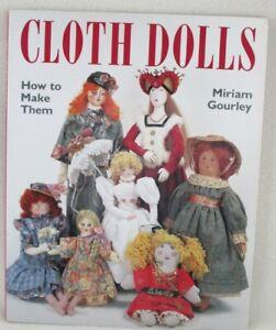 SB  Cloth Dolls-How to Make Them-Miriam Gourley