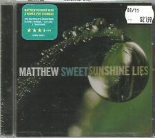 MATTHEW SWEET  -  SUNSHINE LIES.   /   ( SHAWN MULLINS , DELERIUM , PETE DROGE )