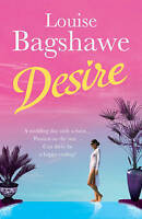 Desire, Louise Bagshawe | Paperback Book | Very Good | 9780755336142