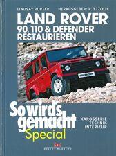 Land Rover 90,110 & Defender Restaurieren - Handbuch/Reparaturanleitung/Technik