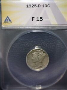 1925-D Mercury Dime ANACS15,Tough Date, Issue Free, Under Graded !!