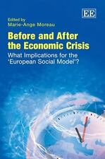 Before and After the Economic Crisis: What Implications for the 'European Social