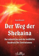 DER WEG DER SHEKAINA - Der Ausdruck der Zentralsonne - Ava Minatti BUCH