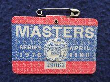 Vintage 1976 Augusta National Masters Golf Tournament Badge won by Raymond Floyd