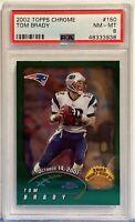 2002 Topps Chrome #150 Tom Brady PSA NM-MT 8 New England Patriots