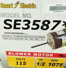1/2 HP Furnace Blower Motor 3587 -115V-1075 RPM-Reversible-9.1Amp - Smart NEW
