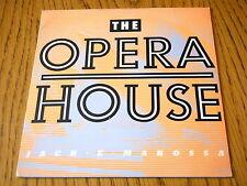 "JACK E MAKOSSA - THE OPERA HOUSE  7"" VINYL PS"