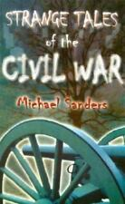 Strange Tales of the Civil War by Michael Sanders (2001, Paperback) Lot of 2