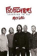 Foo Fighters: Learning to Fly by Mick Wall (Paperback, 2015)