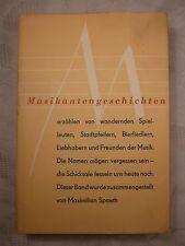 Musikantengeschichten, Maximilian Spaeth, 1951, 387 Seiten, mit Schutzumschlag