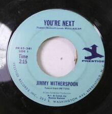 Jazz 45 Jimmy Witherspoon - You'Re Next / Some Of My Best Friends Are The Blues