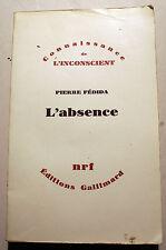 PSYCHOLOGIE/P.FEDIDA/L'ABSENE/NRF/1978/PHILOSOPHIE/PSYCHANALYSE