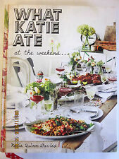 ~What Katie Ate at the Weekend by Katie Quinn Davies  - VGC - 2014~