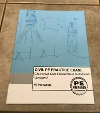 Civil PE Practice Exam: California Civil Engineering Surveying by PE Prepared