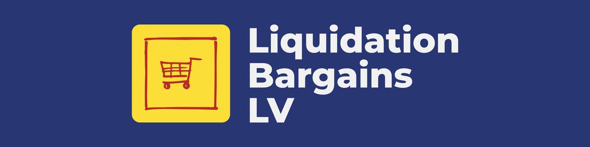 Liquidation Bargains LV