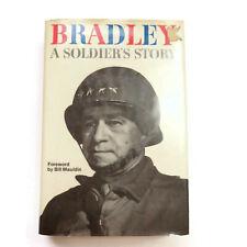 Bradley A Soldier's Story by Omar N Bradley SIGNED 1978 Hardcover w/ Dust Jacket