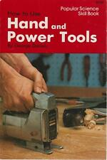 Hand and Power Tools How to Use 1978 Popular Science Daniels Illustrated