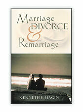 Marriage, Divorce And Remarriage -  by Kenneth E Hagin, Sr.