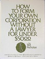 How to Form Your Own Corporation Without a Lawyer