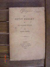 ‎PARIS Gaston‎ - ‎Le Petit Poucet et la Grande Ourse.‎ - 1875 - Ed. originale