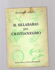 il sillabario del cristianesimo - francesco olgiati -