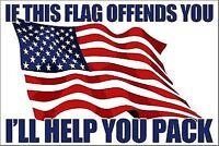 IF THIS FLAG OFFENDS YOU I'LL HELP BUMPER STICKER HELMET STICKER LAPTOP STICKER