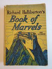 Richard Halliburton's Book of Marvels The Occident School Edition 1937  Photos