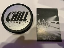 Columbus Chill Hockey Puck and 1994-5 Pocket Schedule